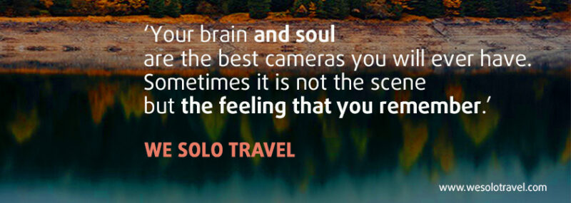 Travel alone quotes - we solo travel blog