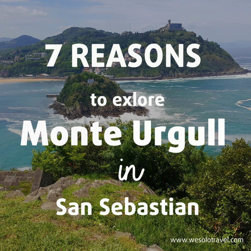 Mount Urgull 7 reasons to explore it